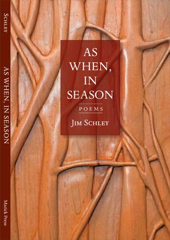 Jim Schley's new Book: As When, In Season